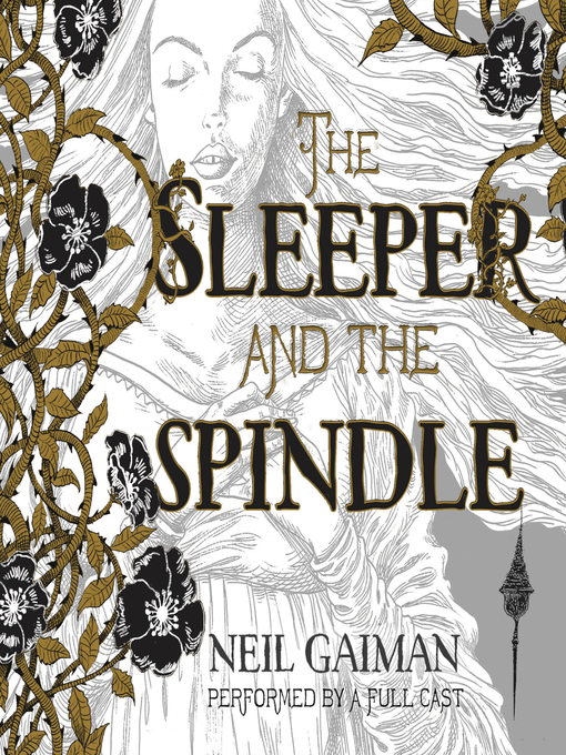 Title details for The Sleeper and the Spindle by Neil Gaiman - Wait list